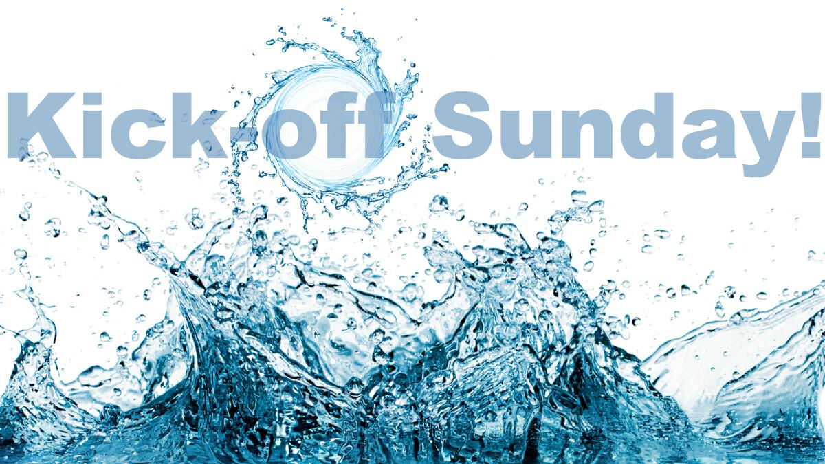 Family Ministries: Kick-off Sunday!