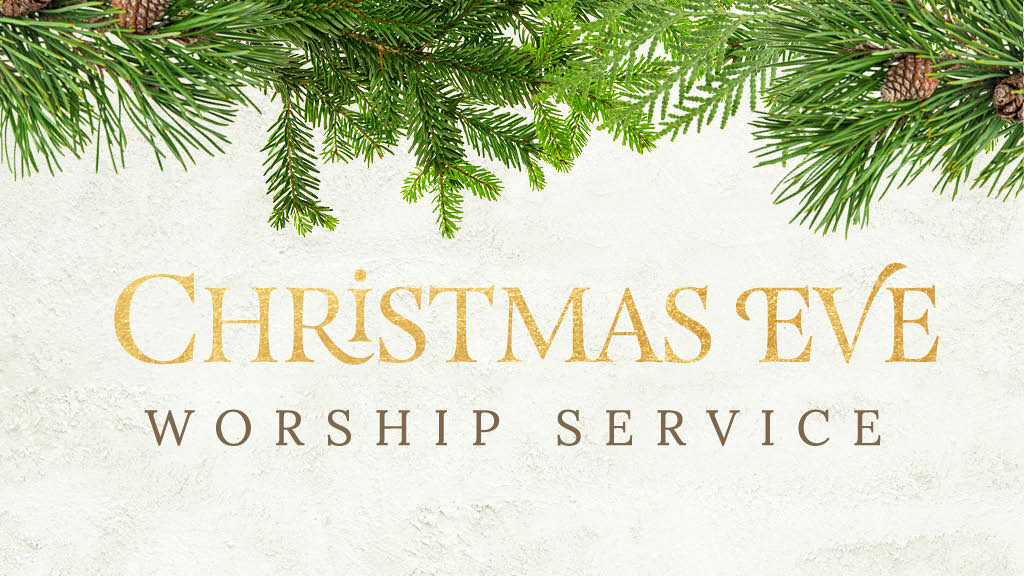 11:00 p.m. Christmas Eve Candlelight and Carols with Communion Service