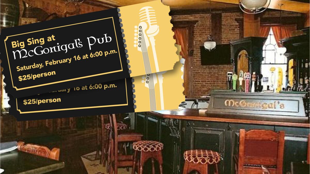 6:00 p.m. Big Sing at McGonigal's Pub