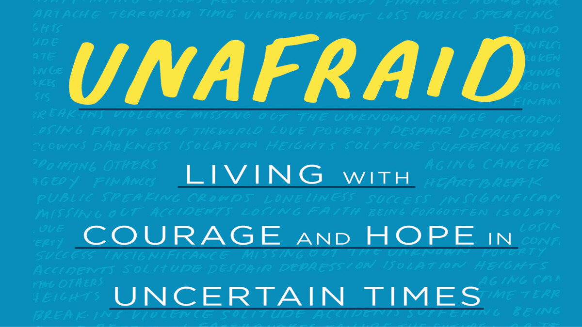 "11:00 a.m. ""Unafraid"" Adult Faith Development Study"