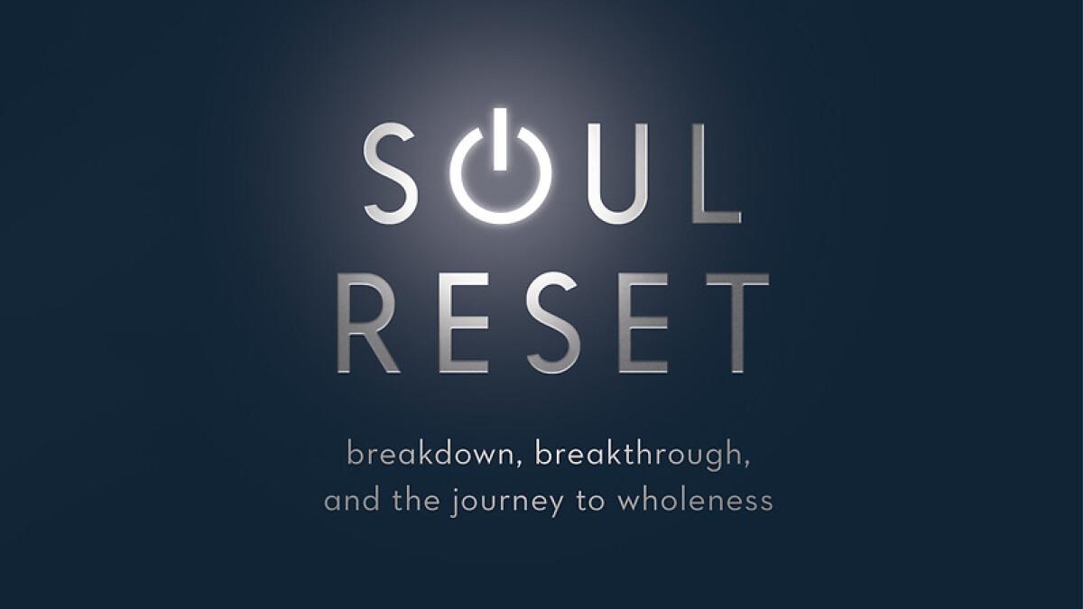 11:00 a.m. Soul Reset