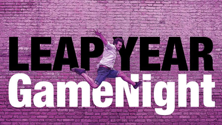 5:00 P.M. Leap Year Family Game Night